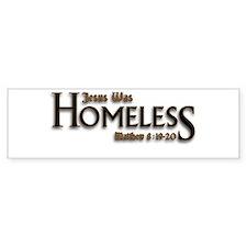 Jesus Was Homeless Bumper Sticker