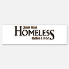 Jesus Was Homeless Sticker (Bumper)