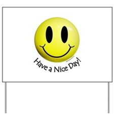Nice Day Smiley Yard Sign