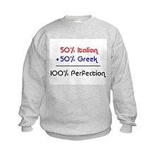Half Italian, Half Greek Sweatshirt