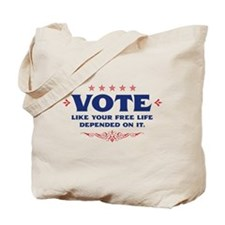 Vote like your life . . . Tote Bag