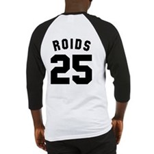 Roids 25 Baseball Jersey (Back only)