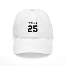 Roids 25 Baseball Baseball Cap