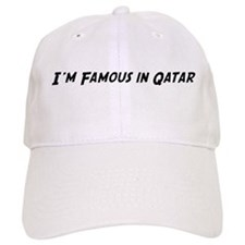 Famous in Qatar Baseball Cap