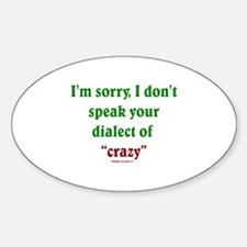 Dialect of Crazy Decal