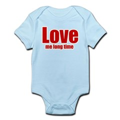 Love Me Long Time Infant Bodysuit