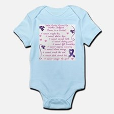 What Cancer Cannot Do... Infant Bodysuit
