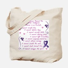 What Cancer Cannot Do... Tote Bag