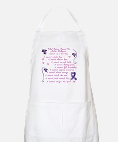 What Cancer Cannot Do... Apron