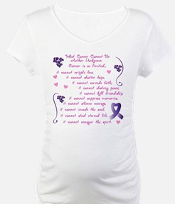 What Cancer Cannot Do... Shirt