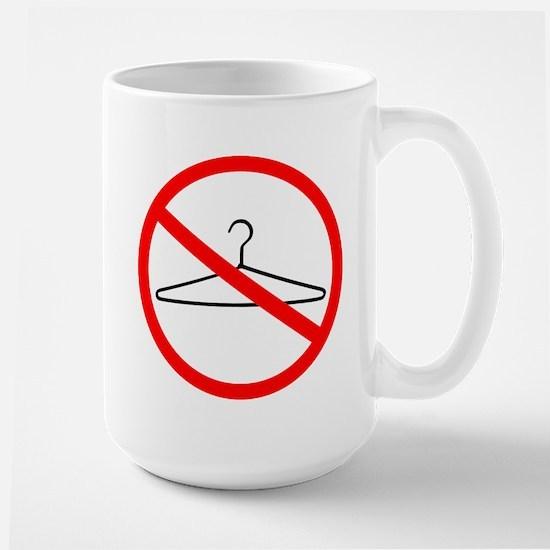 No Wire Hangers Large Mug