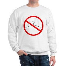 No Wire Hangers Sweatshirt