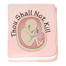 Thou Shall Not Kill baby blanket