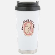 Thou Shall Not Kill Travel Mug