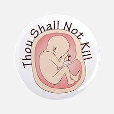 "Thou Shall Not Kill 3.5"" Button"