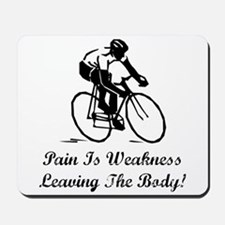 Pain Is Weakness Mousepad