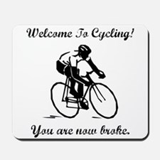 Cycling Broke Mousepad