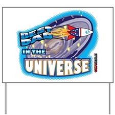 Best Dad in the Universe Ligh Yard Sign
