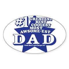 Greatest Coolest DAD Sticker (Oval 10 pk)
