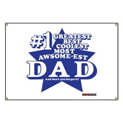 Greatest Coolest DAD Banner