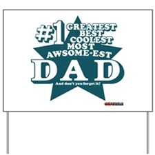#1 Dad Yard Sign