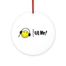 CQ Me! Ornament (Round)