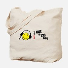 Have a 599 Day! Tote Bag