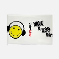 Have a 599 Day! Rectangle Magnet
