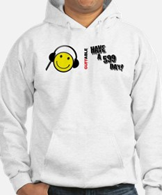 Have a 599 Day! Hoodie