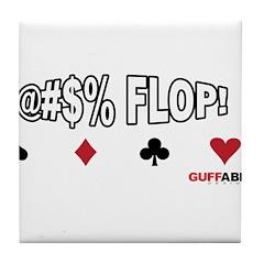 Flop Cuss Tile Coaster