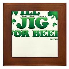 Will Jig For Beer! Framed Tile