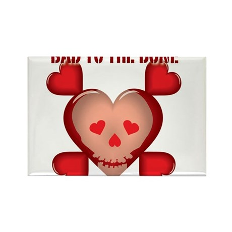 Valenskull is Bad to the Bone Rectangle Magnet (10