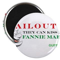 Kiss My Fannie Mae! Magnet