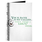 Your Bank Just Called... Journal