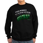 This whole bailout thing $UCK Sweatshirt (dark)
