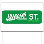 Greedy St. Yard Sign