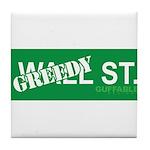 Greedy St. Tile Coaster