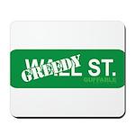 Greedy St. Mousepad