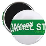 Greedy St. Magnet