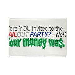 BAILOUT PARTY? Rectangle Magnet (10 pack)