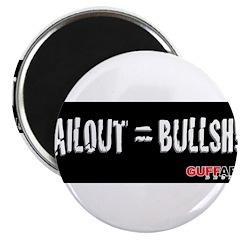 Bailout = Bullsh!t blk bckgrnd 2.25