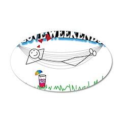 I LOVE WEEKENDS! 38.5 x 24.5 Oval Wall Peel