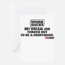 Work Sucks! Greeting Card