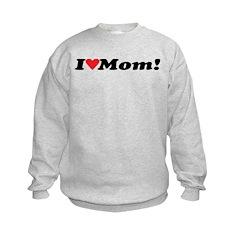 I Heart Mom! Sweatshirt