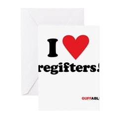 I Love regifters! Greeting Cards (Pk of 10)