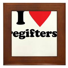 I Love regifters! Framed Tile