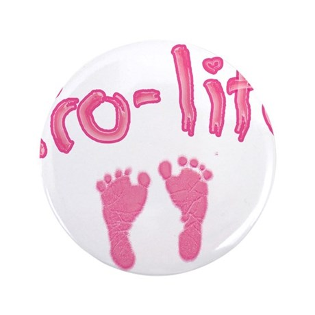"""Pro Life _1 3.5"""" Button (100 pack)"""