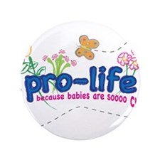 "Pro-Life Flowers & Butterfly 3.5"" Button (100 pack"
