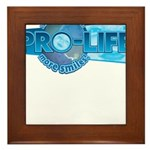 Pro-Life more smiles! Framed Tile