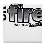 On Fire for the Lord 2 black Tile Coaster